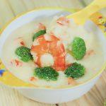 Món cháo tôm bông cải phô mai thơm ngon ai cũng thích